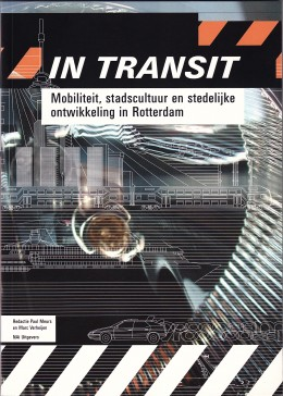 In Transit - Mobiliteit in Rotterdam