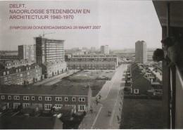 delft naoorlogse wijken tentoonstelling